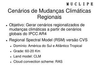 Cenários de Mudanças Climáticas Regionais