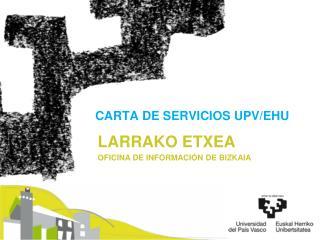 CARTA DE SERVICIOS UPV/EHU