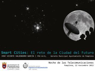 Noche de las Telecomunicaciones Pamplona, 22 noviembre 2012