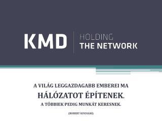 A világ leggazdagabb emberei  MA hálózatot építenek . A  többiek pedig munkát keresnek .