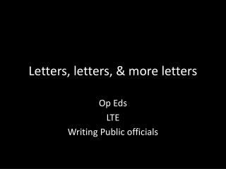Letters, letters, & more letters
