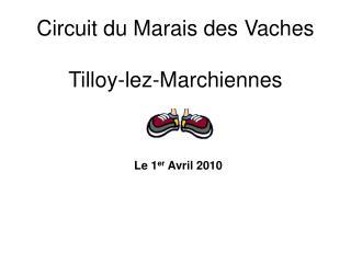 Circuit du Marais des Vaches Tilloy-lez-Marchiennes
