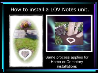 How to install a LOV Notes unit.
