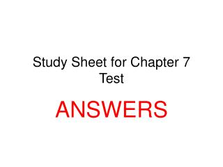 Study Sheet for Chapter 7 Test