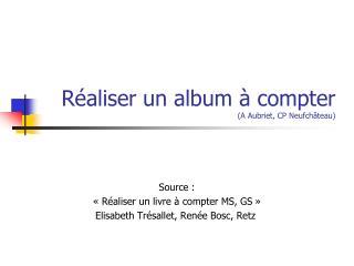 Réaliser un album à compter (A Aubriet, CP Neufchâteau)
