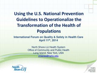 International  Forum on Quality & Safety in Health Care  April 11 th ,  2014