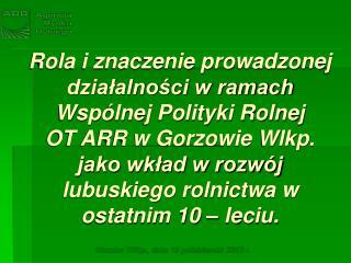 Gorzów Wlkp., dnia 10 październik 2013 r.