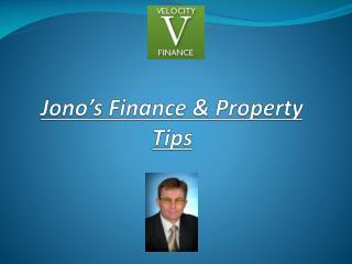 Jono's Finance & Property Tips