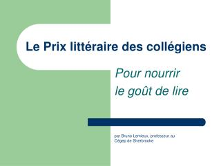 Le Prix  littéraire  des  collégiens
