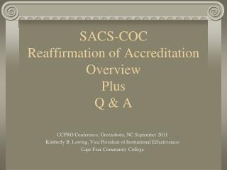SACS-COC   Reaffirmation of Accreditation Overview  Plus Q  A
