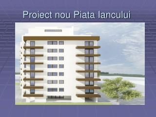 Proiect nou Piata Iancului