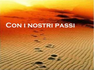 Con i nostri passi