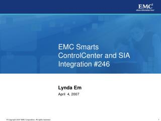 EMC Smarts ControlCenter and SIA Integration #246