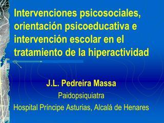 J.L. Pedreira Massa Paidopsiquiatra Hospital Príncipe Asturias, Alcalá de Henares