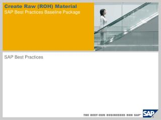 Create Raw ROH Material  SAP Best Practices Baseline Package