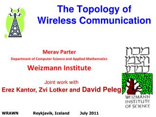 The Topology of Wireless Communication