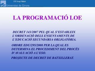 LA PROGRAMACIÓ LOE