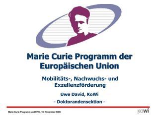 Marie Curie Programm der Europäischen Union