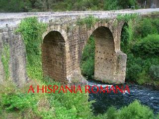 A HISPANIA ROMANA
