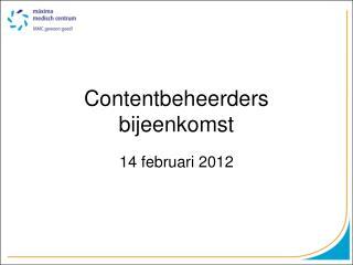 Contentbeheerders bijeenkomst