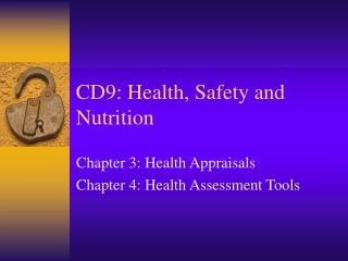 CD9: Health, Safety and Nutrition
