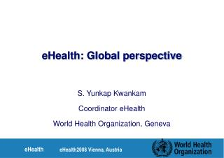 eHealth: Global perspective