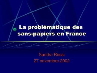 L a problématique des  sans-papiers en France