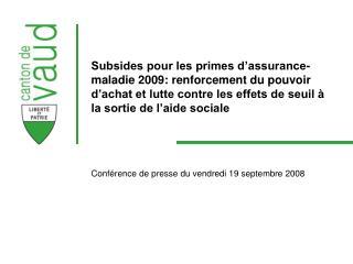 Conférence de presse du vendredi 19 septembre 2008