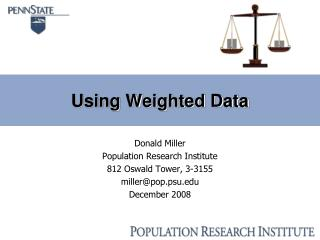 Using Weighted Data