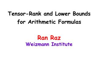 Tensor-Rank and Lower Bounds for Arithmetic Formulas