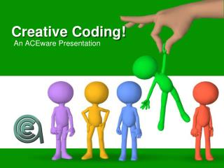Creative Coding!