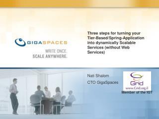 Nati Shalom CTO GigaSpaces