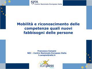 Mobilità e riconoscimento delle competenze quali nuovi fabbisogni delle persone