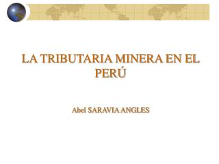 LA TRIBUTARIA MINERA EN EL PERÚ