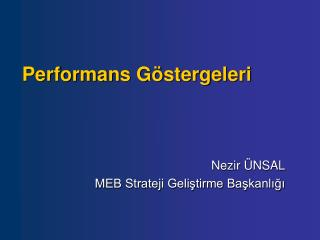 Performans G�stergeleri