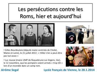 Les persécutions contre les Roms, hier et aujourd'hui