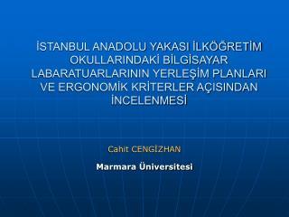 Cahit CENGİZHAN Marmara Üniversitesi