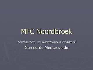 MFC Noordbroek