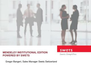 MENDELEY INSTITUTIONAL EDITION POWERED BY SWETS