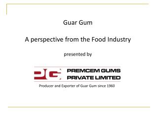Producer and Exporter of Guar Gum since 1960