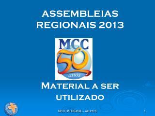 ASSEMBLEIAS REGIONAIS 2013