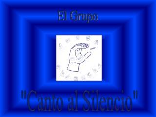 """""""Canto al Silencio"""""""
