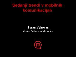 Sedanji trendi v mobilnih komunikacijah