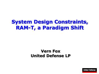 System Design Constraints, RAM-T, a Paradigm Shift