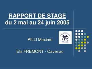 RAPPORT DE STAGE du 2 mai au 24 juin 2005