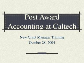 Post Award Accounting at Caltech