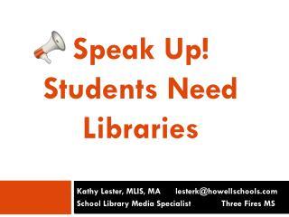 Kathy Lester, MLIS, MA      lesterk@howellschools
