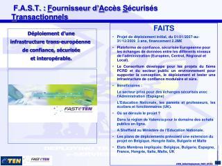 F.A.S.T. :  F ournisseur d' A ccès  S écurisés  T ransactionnels