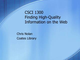 CSCI 1300 Finding High-Quality Information on the Web