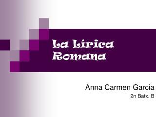 La Lírica Romana
